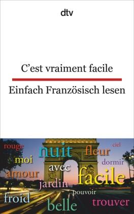 C'est vraiment facile; Einfach Französisch lesen