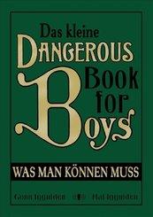 Das kleine Dangerous Book for Boys. Was man können muss; Buch XXXIV