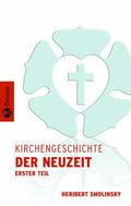 Kirchengeschichte der Neuzeit - Tl.1