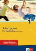 Schnittpunkt - Das Trainingsbuch zum Lehrbuch: 5. Schuljahr; Bd.1