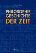 Philosophiegeschichte der Zeit