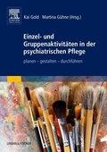 Einzel- und Gruppenaktivitäten in der psychiatrischen Pflege