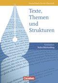 Texte, Themen und Strukturen, Gymnasium Baden-Württemberg