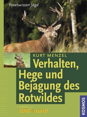 Verhalten, Hege und Bejagung des Rotwildes