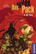 Das wilde Pack in der Falle