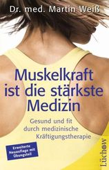 Muskelkraft ist die stärkste Medizin