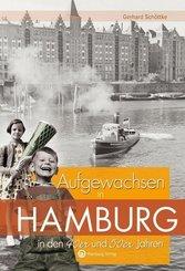 Aufgewachsen in Hamburg in den 40er und 50er Jahren