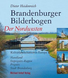 Brandenburger Bilderbogen: Der Nordwesten
