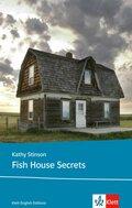 Fish House Secrets