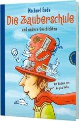 Die Zauberschule und andere Geschichten