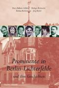 Prominente in Berlin-Lichterfelde und ihre Geschichten