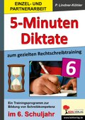 5-Minuten-Diktate zur gezielten Rechtschreibtraining, 6. Schuljahr
