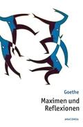 Goethe - Maximen und Reflexionen
