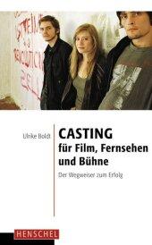Casting für Film, Fernsehen und Bühne