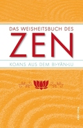 Das Weisheitsbuch des ZEN