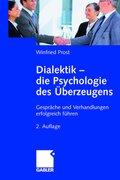 Dialektik - Die Psychologie des Überzeugens