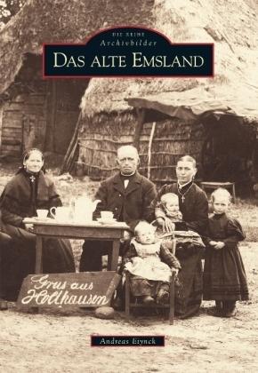 Das alte Emsland