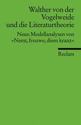 Walther von der Vogelweide und die Literaturtheorie