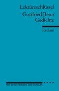 Lektüreschlüssel Gottfried Benn 'Gedichte'
