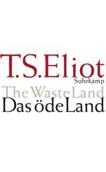 Das öde Land - The Waste Land