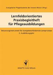 Lernfeldorientiertes Praxisbegleitheft für Pflegeausbildungen - Bd.2