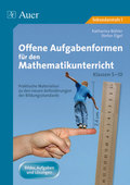Offene Aufgabenformen für den Mathematikunterricht, Klassen 5-10