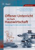Offener Unterricht im Fach Hauswirtschaft - Bd.2