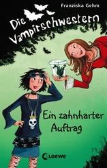 Die Vampirschwestern (Band 3) - Ein zahnharter Auftrag