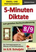5-Minuten-Diktate zum gezielten Rechtschreibtraining 8/9
