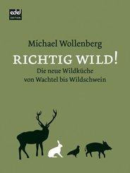 Richtig Wild!