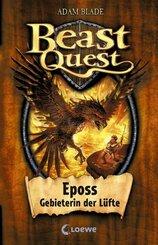 Beast Quest (Band 6) - Eposs, Gebieterin der Lüfte