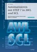 Automatisieren mit STEP 7 in AWL und SCL, m. Demo-DVD-ROM