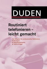 Duden - Routiniert telefonieren - leicht gemacht
