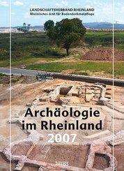 Archäologie im Rheinland 2007