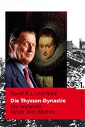Die Thyssen-Dynastie
