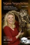 Tatjanas Tiergeschichten - Bd.2