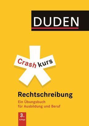 Duden Crashkurs Rechtschreibung