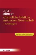 Christliche Ethik in moderner Gesellschaft - Bd.1