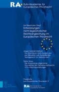 Entwicklungen nicht-legislatorischer Rechtsangleichung im Europäischen Privatrecht