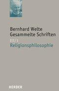 Gesammelte Schriften: Religionsphilosophie; Bd.3/1 - Tl.1
