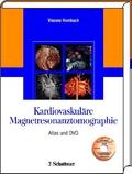 Kardiovaskuläre Magnetresonanztomographie, m. DVD-ROM