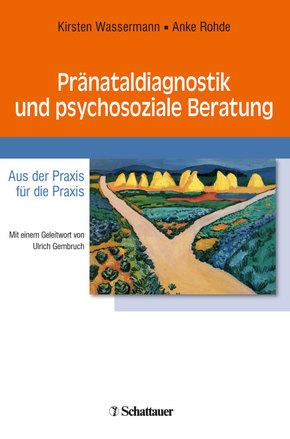 Pränataldiagnostik und psychosoziale Beratung