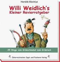 Willi Weidlich's Kleiner Revierratgeber