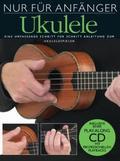 Nur für Anfänger, Ukulele, m. Audio-CD - Tl.1