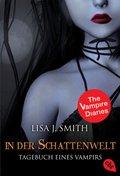 Tagebuch eines Vampirs - In der Schattenwelt