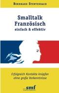 Smalltalk Französisch einfach & effektiv