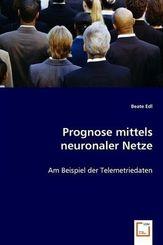 Prognose mittels neuronaler Netze (eBook, PDF)
