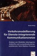 Verkehrsmodellierung für Dienste-integrierende Kommunikationsnetze (eBook, PDF)