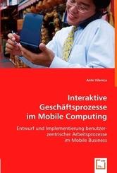 Interaktive Geschäftsprozesse im Mobile Computing (eBook, PDF)