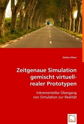 Zeitgenaue Simulation gemischt virtuell-realer Prototypen (eBook, PDF)